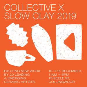 COLLECTIVE X SLOW CLAY Free Talks & Workshops!