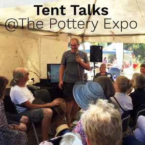 2020 TENT TALKS @The Pottery Expo!